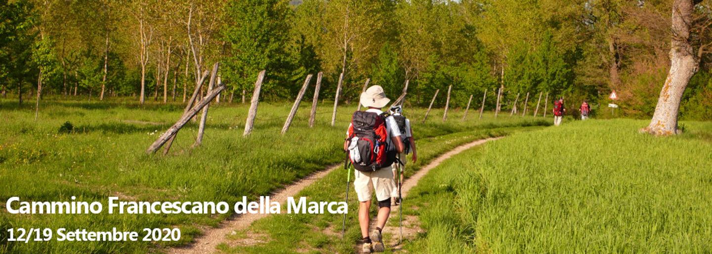 Cammino Francescano Della Marca 2020 II Edizione